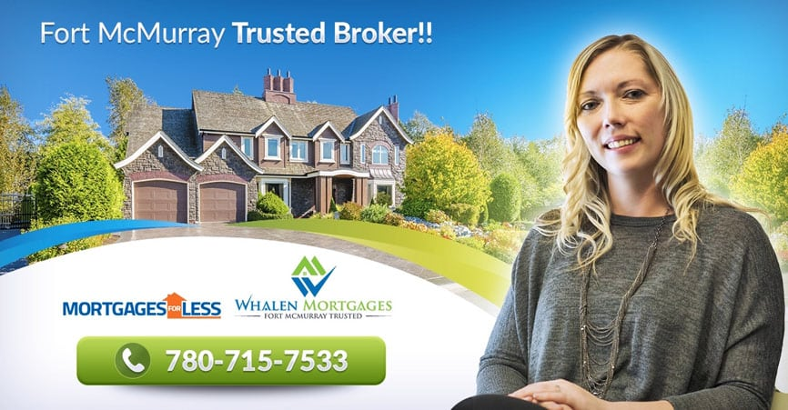 Fort McMurray Mortgage Specialist : Mortgage Brokers Fort McMurray