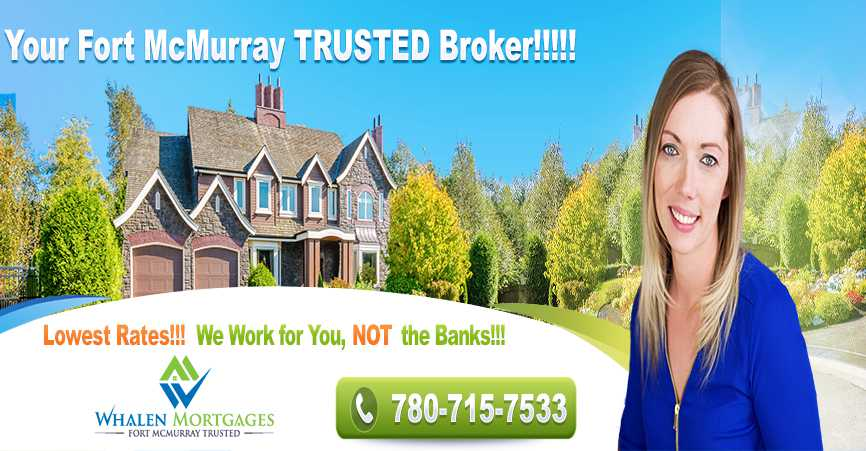 Fort McMurray RFA Mortgages | Low mortgage rates